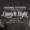 Charming Potpourri Launch Night