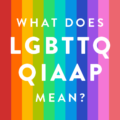 What does LGBTTQQIAAP mean?