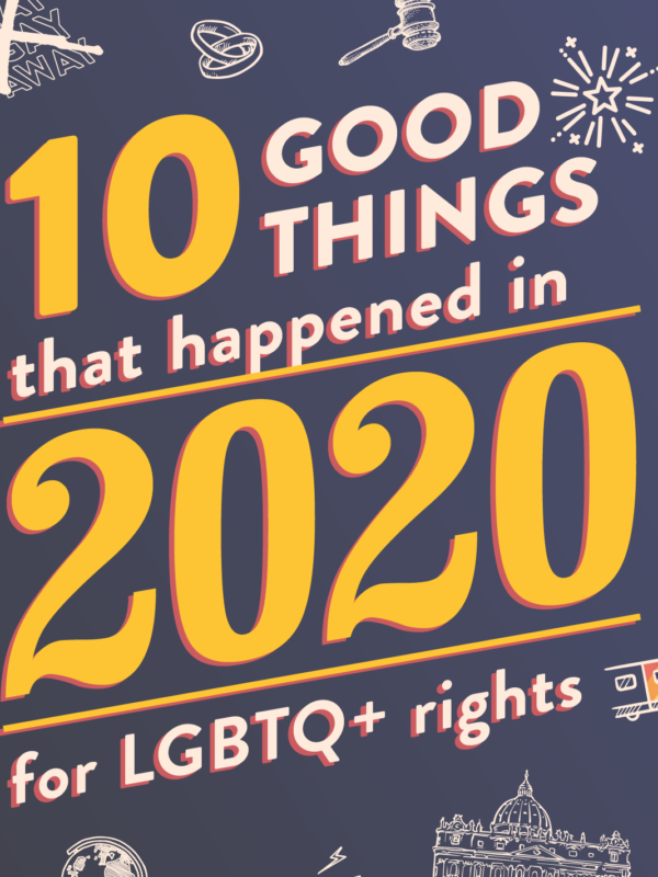 20 Good Things that happened in 2020 for LGBTQ+ Rights